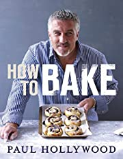 How to Bake di Paul Hollywood