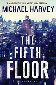 Fifth Floor (A Michael Kelly PI…