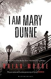 I Am Mary Dunne av Brian Moore