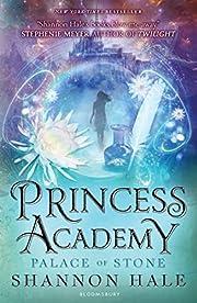 Princess Academy: Palace of Stone af Shannon…