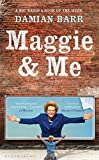 Maggie & me / by Damian Barr