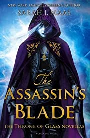 The Assassin's Blade : The Throne of Glass…