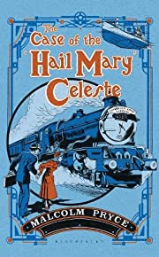 The case of the 'Hail Mary' Celeste : the…