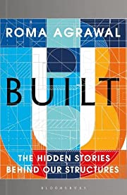 Built: The Hidden Stories Behind our…