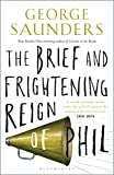 The brief and frightening reign of Phil / George Saunders