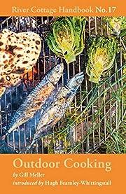 Outdoor Cooking: River Cottage Handbook…
