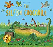The Selfish Crocodile Anniversary Edition av…