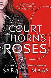 A Court of Thorns and Roses av Sarah J. Maas
