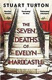 The Seven Deaths of Eveleyn Hardcastle