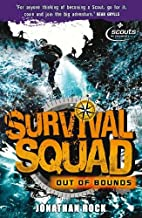 Survival Squad: Out of Bounds: Book 1 by…
