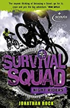 Survival Squad: Night Riders: Book 3 by…