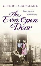 The Ever Open Door by Glenice Crossland