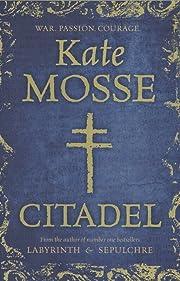 The Citadel af Kate Mosse