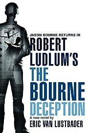 Robert Ludlum's The Bourne Deception…