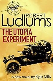 Robert Ludlum's Utopia Experiement
