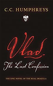 Vlad The Last Confession av C.C. Humphreys