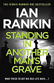 Standing in Another Man's Grave (A Rebus…