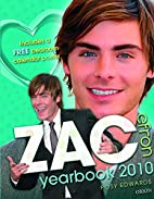 Zac Efron Annual 2010: Even More Zac! by…