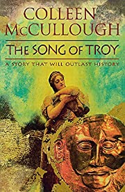 The song of Troy par Colleen McCullough