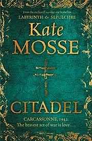 Citadel af Kate Mosse