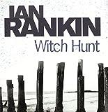 Witch hunt / Ian Rankin writing as Jack Harvey