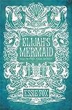 Elijah's Mermaid