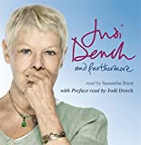 And furthermore / Judi Dench as told to John Miller