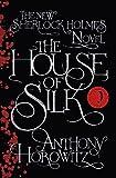 House of Silk: The New Sherlock Holmes Novel…