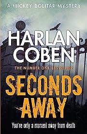 Seconds Away (Mickey Bolitar 2) de Harlan…