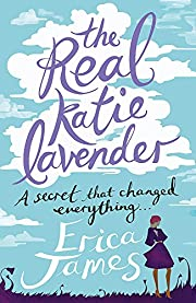 The Real Katie Lavender [Paperback] [Jul 19,…