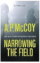 Narrowing the Field by A.P. (Tony) McCoy