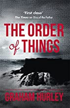 The Order of Things (Dangerous Days Series)…