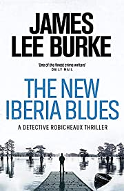 The New Iberia Blues de James Lee Burke