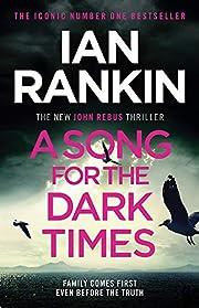A Song for the Dark Times por Ian Rankin