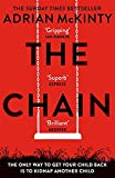 The Chain: The gripping, unique, must-read thriller of the year