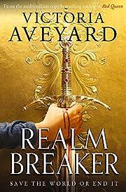 Realm breaker – tekijä: Victoria Aveyard