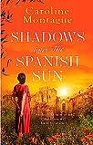 Shadows Over the Spanish Sun