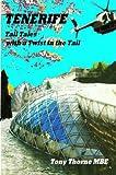 Tenerife Tall Tales