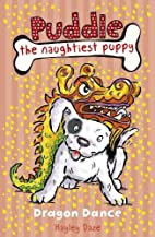 Dragon Dance (Puddle the Naughtiest Puppy)