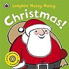 Noisy Noisy Christmas!