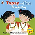 Topsy and Tim Sports Day by Jean Adamson