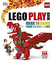 LEGO® Play Book: Ideas to Bring Your Bricks…