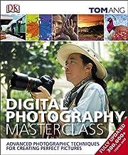 Digital Photography Masterclass af Tom Ang