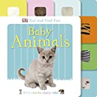 Feel and Find Fun Baby Animals by DK