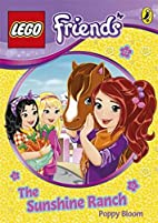 LEGO Friends: The Sunshine Ranch by Ladybird