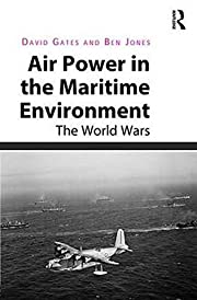 Air Power in the Maritime Environment: The…