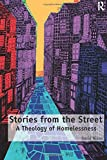 Stories from the Street: A Theology of Homelessness book cover