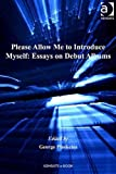 Please allow me to introduce myself : essays on debut albums / edited by George Plasketes