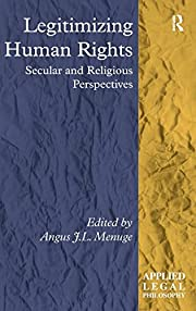 Legitimizing Human Rights: Secular and…