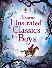 Usborne illustrated classics for boys de…